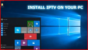 how to install iptv on your pc