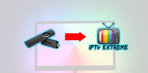 How To Download IPTV Extreme On A Firestick