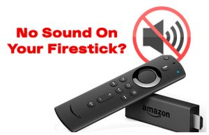 no sound on firestick