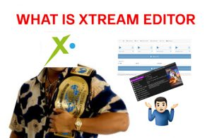 what is xtream editor featured image
