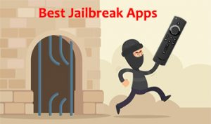 10 Best Apps For Jailbroken Firestick 2021